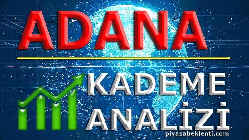 ADANA Kademe Analizi