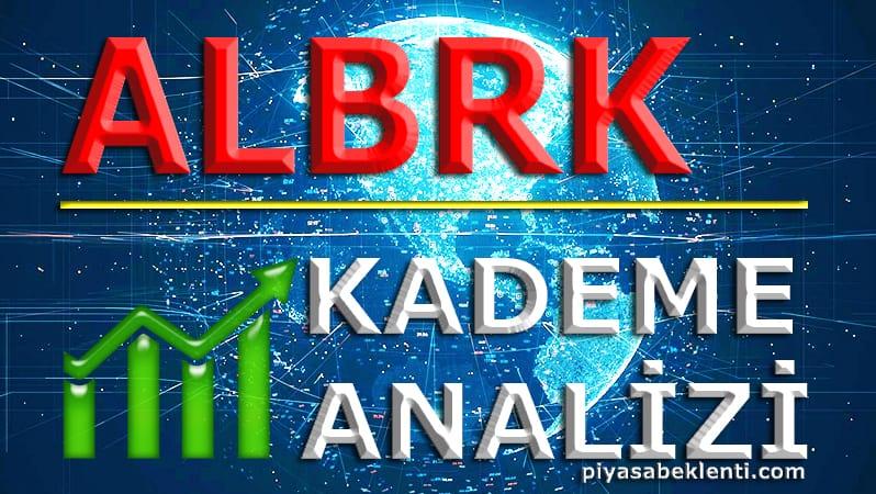 ALBRK Kademe Analizi