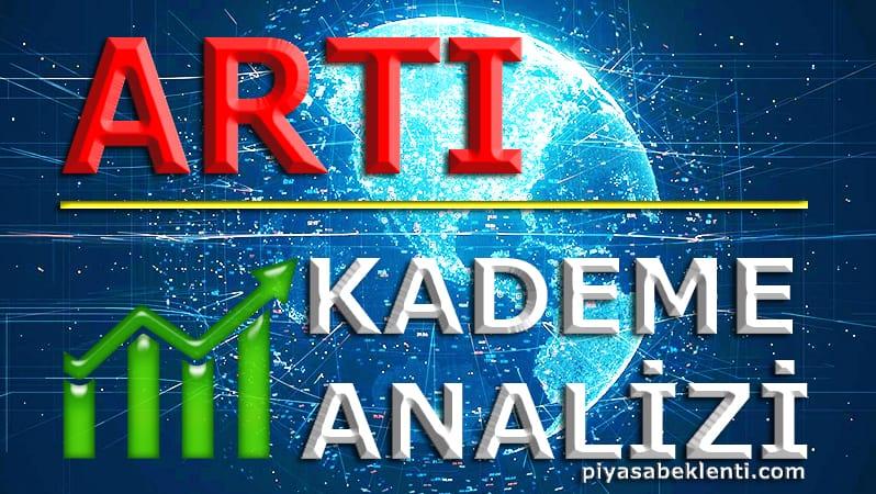 ARTI Kademe Analizi
