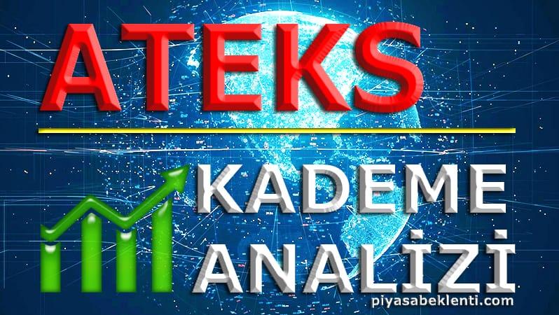 ATEKS Kademe Analizi