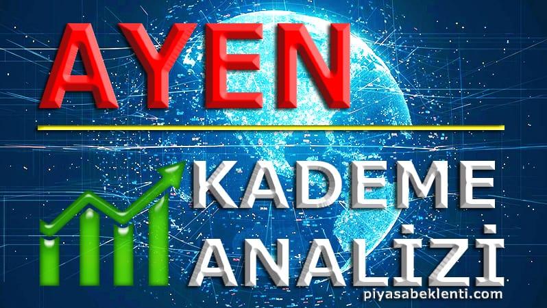 AYEN Kademe Analizi