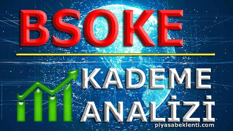 BSOKE Kademe Analizi