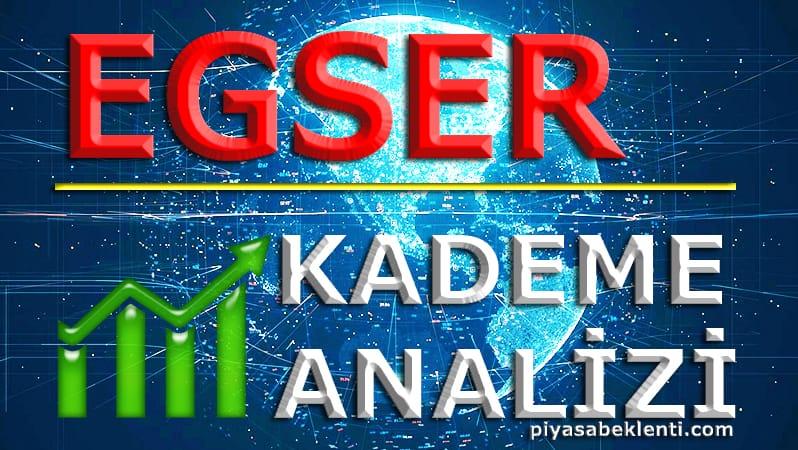 EGSER Kademe Analizi
