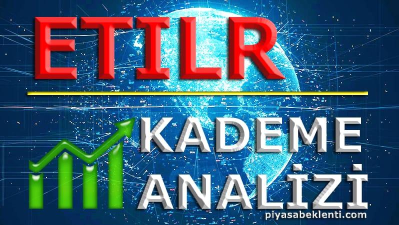ETILR Kademe Analizi