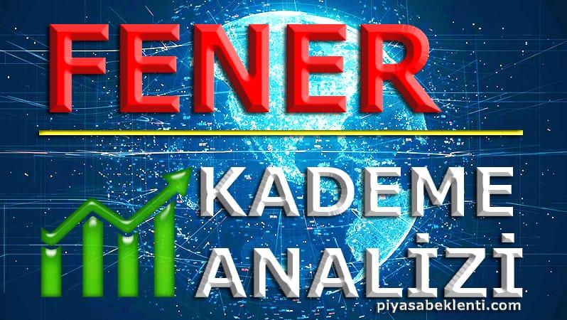 FENER Kademe Analizi