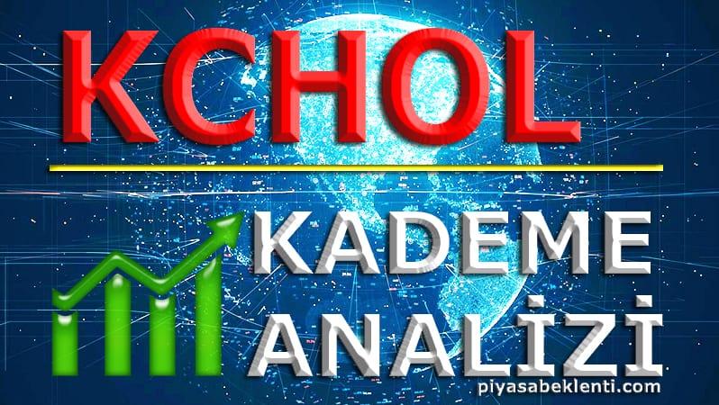 KCHOL Kademe Analizi