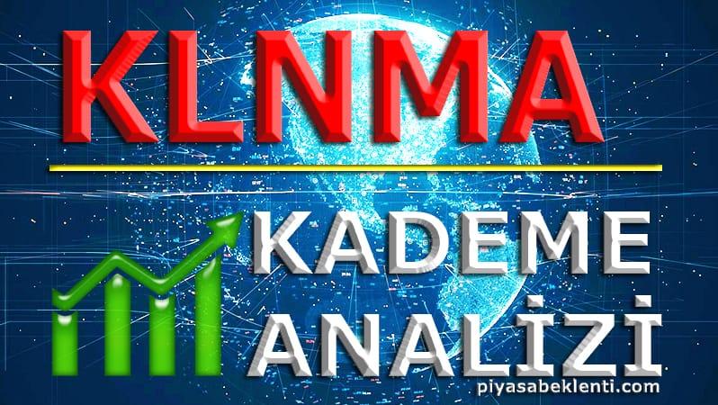 KLNMA Kademe Analizi