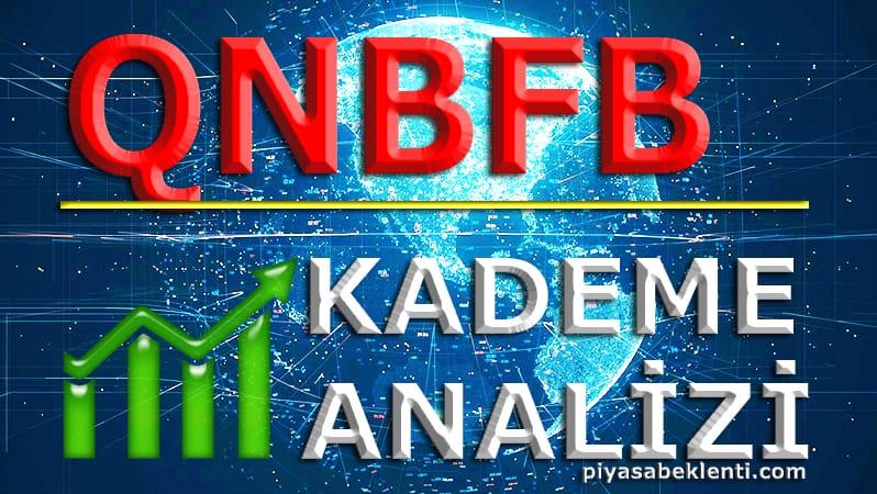 QNBFB Kademe Analizi