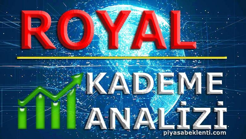 ROYAL Kademe Analizi