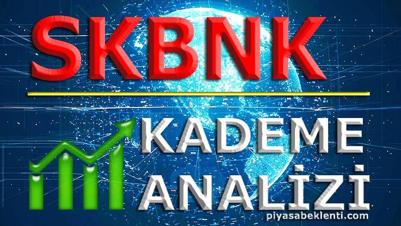 SKBNK Kademe Analizi