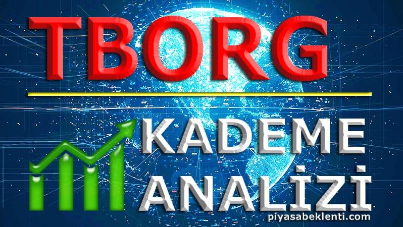 TBORG Kademe Analizi
