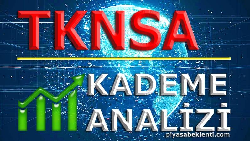 TKNSA Kademe Analizi