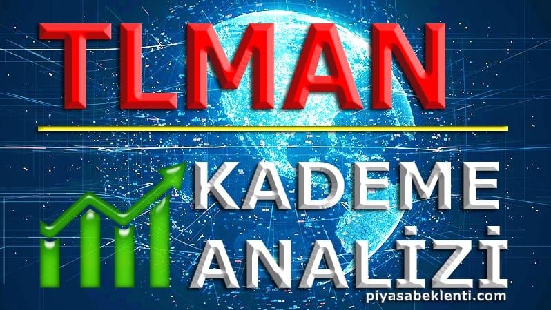TLMAN Kademe Analizi
