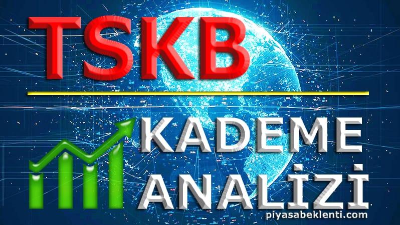 TSKB Kademe Analizi