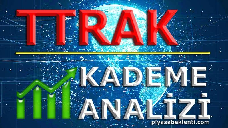 TTRAK Kademe Analizi