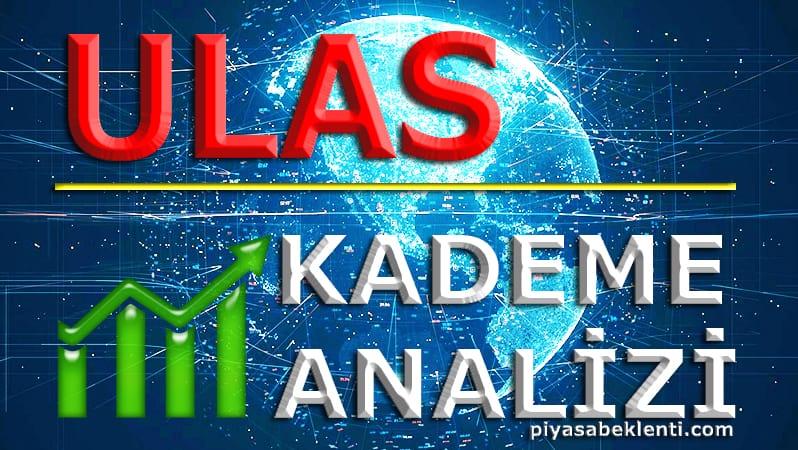 ULAS Kademe Analizi