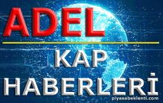 Kap Haberleri ADEL